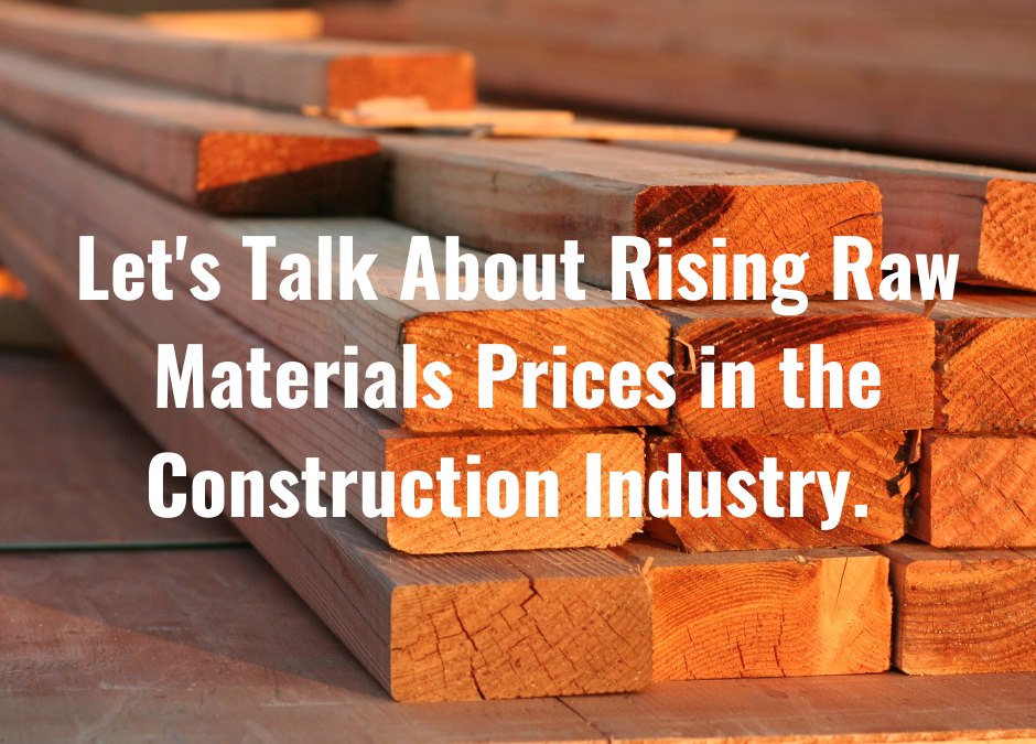 Why Is the Price of Wood and Steel Rising?